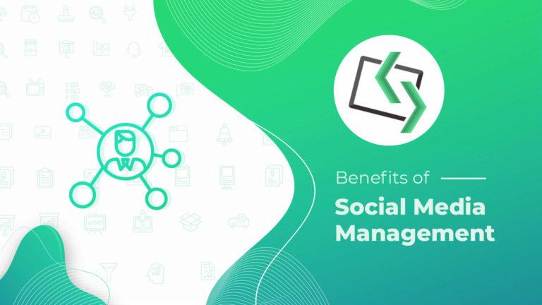 Benefits of Social Media Management