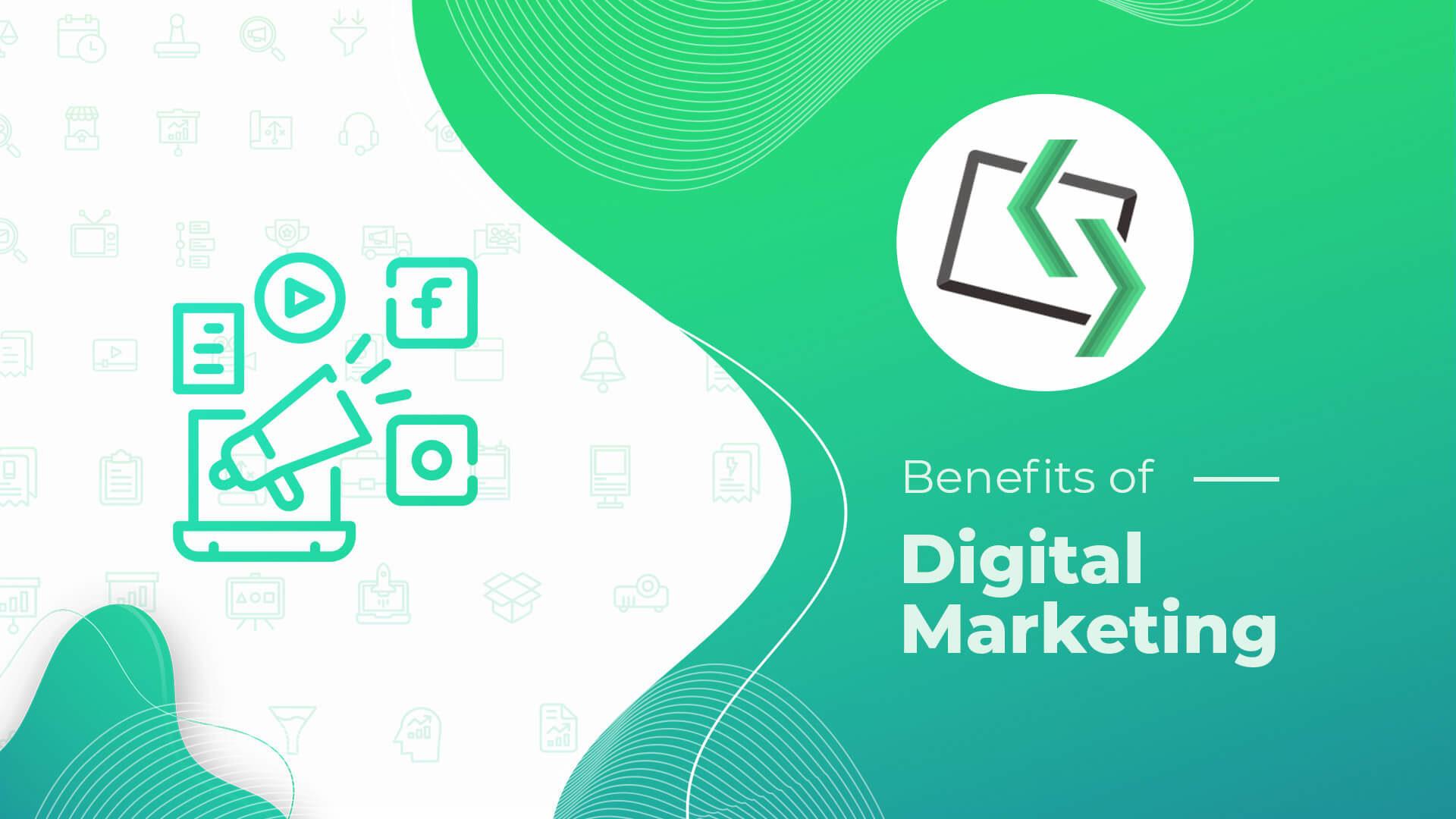 Top Benefits of Digital Marketing in 2020